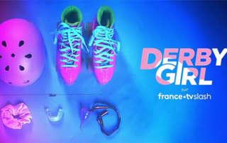 Derby Girl FranceTV Slash