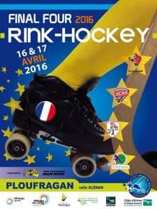 Final Four de la Coupe de France de Rink Hockey 2016 à Ploufragan (22) @  | Ploufragan |  |