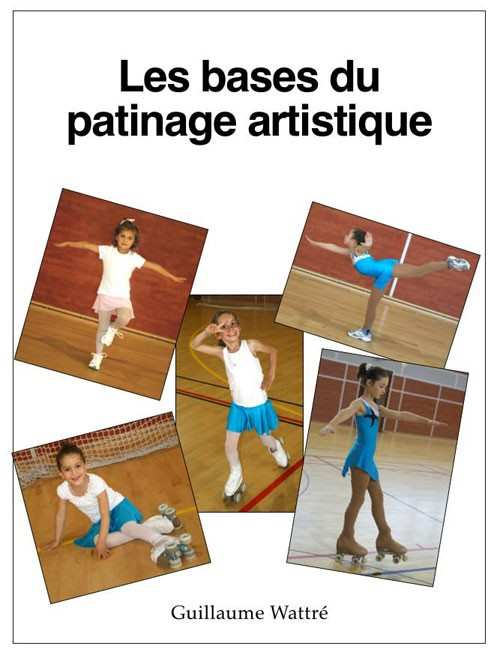 bases patinage artistique guillaume wattre