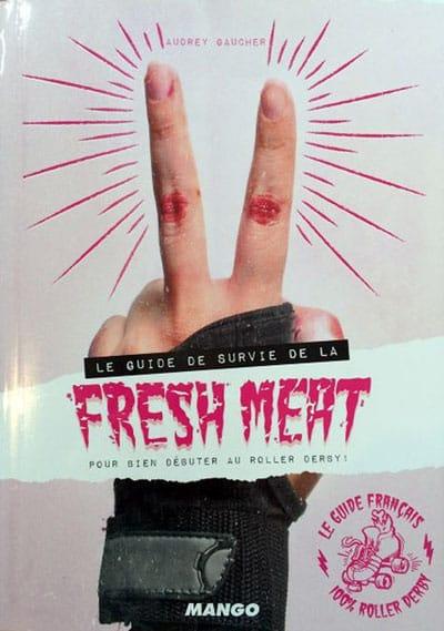 Couverture du guide de survie de la Fresh Meat