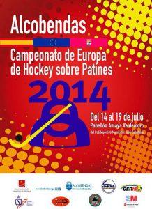 Championnat d'Europe de rink-hockey 2014 à Alcobendas (Espagne) @    Alcobendas     