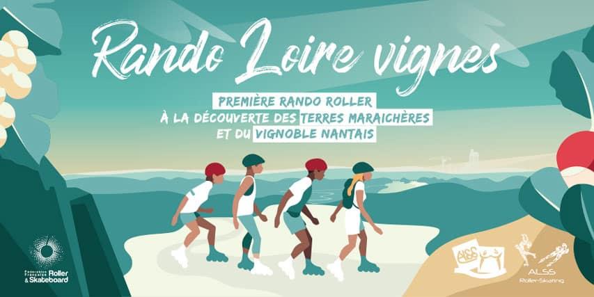 La Randonnée Roller Loire et Vignes 2020