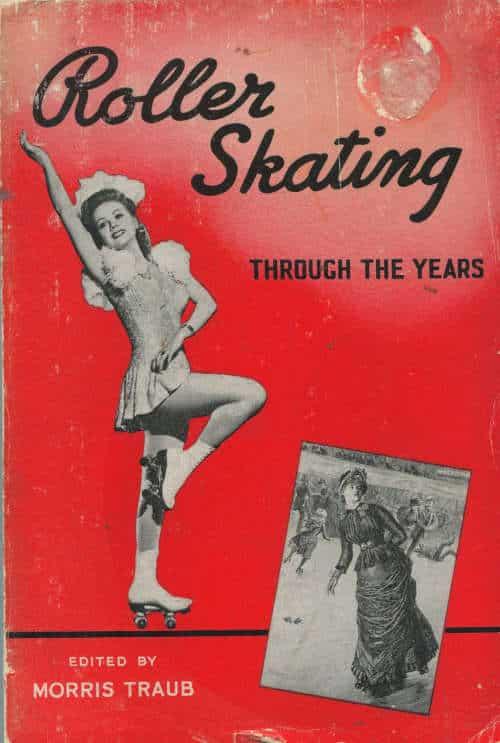 Roller Skating Through the Years - Morris Traub