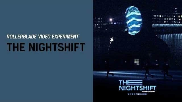 video nightshift rollerblade